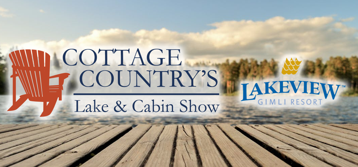Win Tickets to the Cottage Country's Lake & Cabin Show!