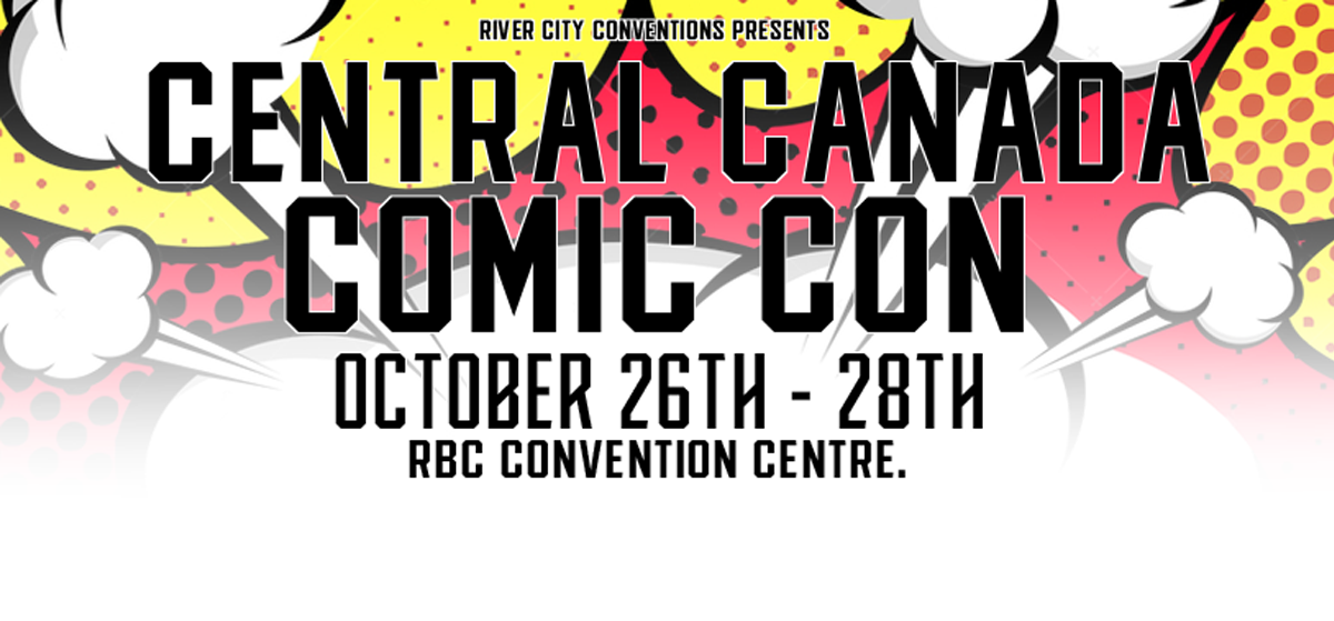 Win Tickets to Central Canada Comic Con!